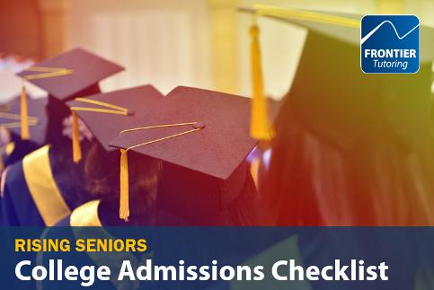 170617 Rising Seniors College Admissions Checklist.png